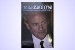 """001 Vida y asesinato de Tomás Caballero """"50 años de lucha democrática en Navarra"""""""